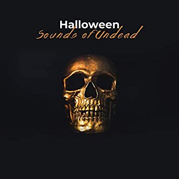 Halloween Sounds of Undead: Bloodthirsty Beasts and Evil Demons