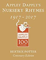 Appley Dapply's Nursery Rhymes: Gold Centenary Edition