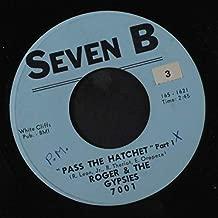 pass the hatchet 45 rpm single