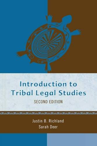 INTRODUCTION TO TRIBAL LEGAL STUDIES 2ED