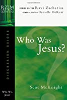 Who Was Jesus? (RZIM Critical Questions Discussion Guides)