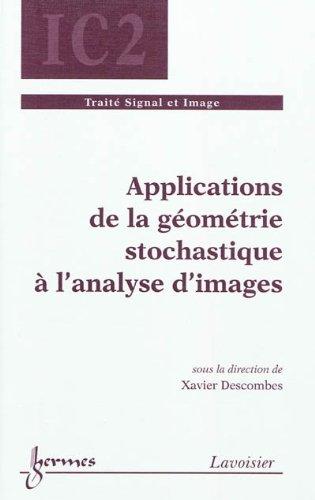 Applications de la géométrie stochastique à l'analyse d'images