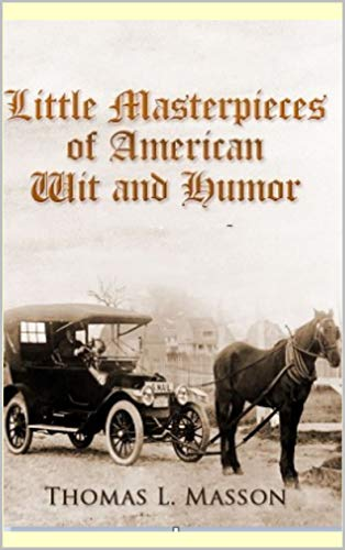 Little Masterpieces of American Wit and Humor (English Edition)