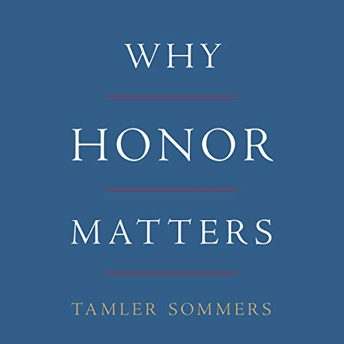 Why Honor Matters audiobook cover art