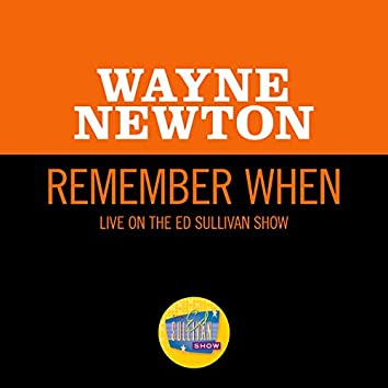 Remember When (Live On The Ed Sullivan Show, October 10, 1965)