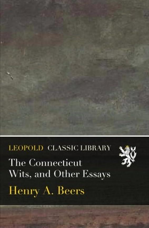 スキー抑圧する輸血The Connecticut Wits, and Other Essays