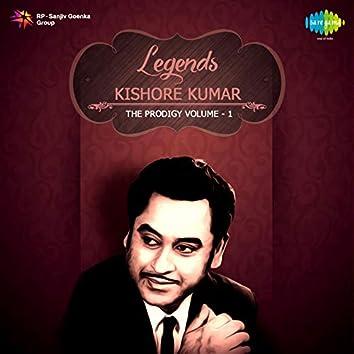 Legends Kishore Kumar The Prodigy, Vol. 1