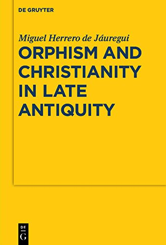 Orphism and Christianity in Late Antiquity (Sozomena Book 7)