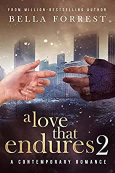 A Love that Endures 2 by [Bella Forrest]