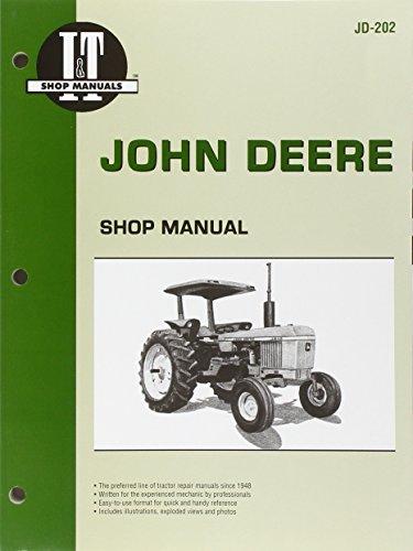 John Deere Shop Manual Jd-202 Models: 2510, 2520, 2040, 2240, 2440, 2640, 2840, 4040, 4240, 4440, 46