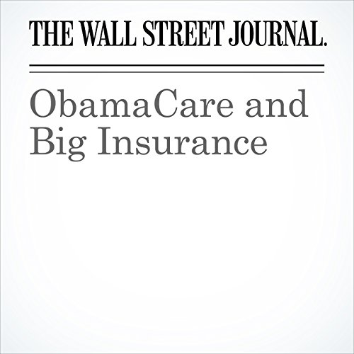 ObamaCare and Big Insurance cover art