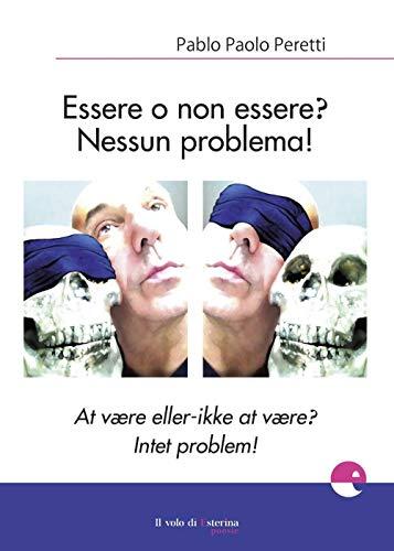 Essere o non essere? Nessun problema! Ediz. italiana e danese