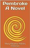 Pembroke A Novel (English Edition)