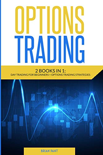 Option Trading 2 books in 1: day trading for beginners - options trading strategies