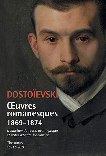Oeuvres romanesques 1869-1874