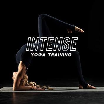 Intense Yoga Training - Vigorous Exercises, Chakra Flow, Reduce Stress