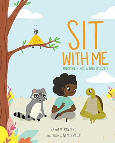 Sit with Me: Meditation for Kids in Seven Easy Steps (English Edition)