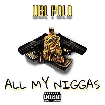 All My Niggas