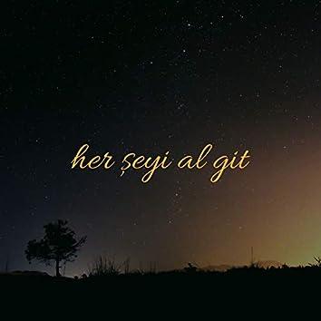 Her Şeyi Al Git (feat. Seçkin Türk)