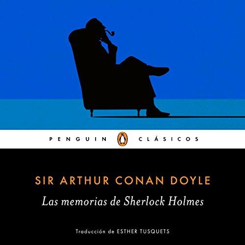 Las memorias de Sherlock Holmes [The Memories of Sherlock Holmes] cover art