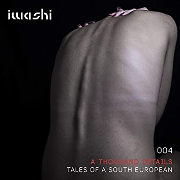 Tales of a South Europeans