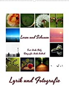 Lyrik und Fotografie - Lesen und Schauen (Wandkalender 2022 DIN A2 hoch): Lyrik fotografisch untermalt (Monatskalender, 14 Seiten )