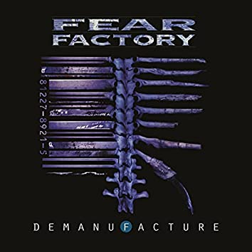Demanufacture (25th Anniversary Deluxe Edition)