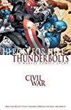 Civil War: Heroes For Hire And Thundebolts TPB #1 VF/NM ; Marvel comic book