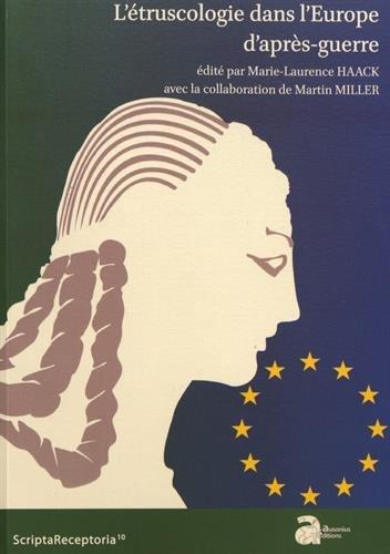 L'étruscologie dans l'Europe d'après-guerre