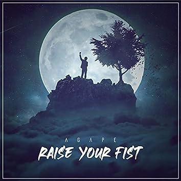 Raise Your Fist