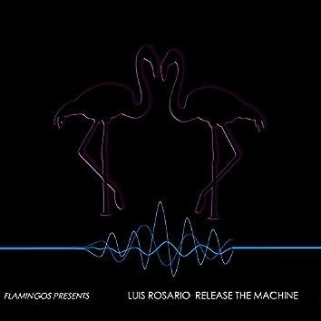 Release The Machine
