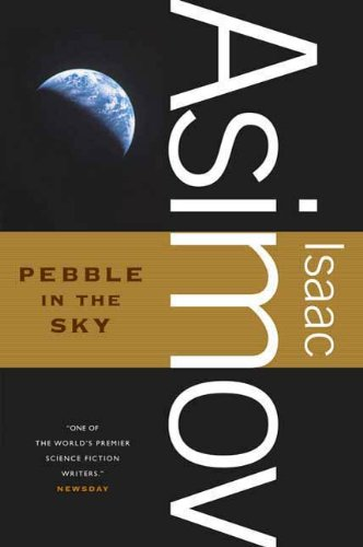 Pebble in the Sky (Galactic Empire series Book 3) (English Edition)