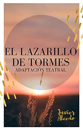El Lazarillo de Tormes (Adaptación teatral y análisis textual): En blanco y negro
