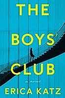 The Boys' Club: A Novel
