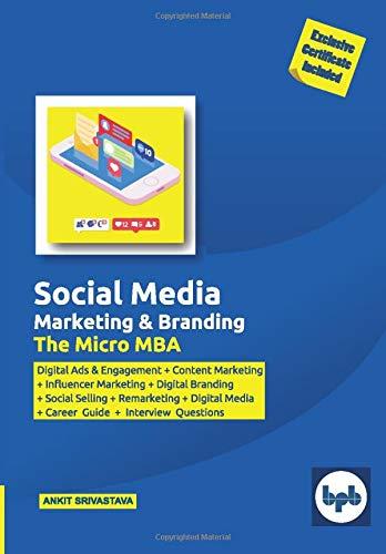 Social Media Marketing and Branding: The Micro MBA