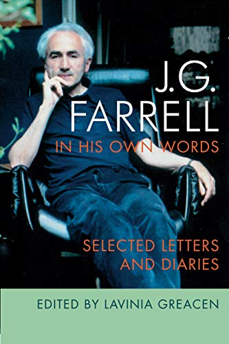 JG Farrell in His Own Words: Selected Letters and Diaries (English Edition)