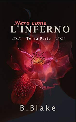 Nero come l'Inferno: Terza Parte (Italian Edition)