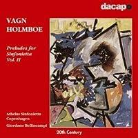 ホルンボー:シンフォニエッタのための前奏曲集 第2集