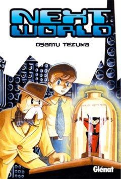 Next World 1 (Osamu Tezuka) (Spanish Edition)