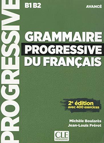 Grammaire progressive du français - Niveau avancé - Livre + CD - 2ème édition Nouvelle couverture [Lingua francese]: Livre avance & CD au