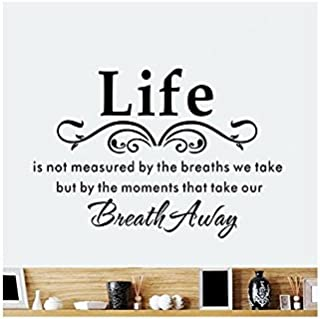 Blinggo Life is Not Measured by The Breaths We Take, but by The Moments That Take Our Breath Away-Vinyl Wall Lettering Stickers Quotes and Sayings Home Art Decor Decal