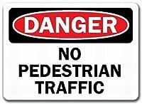 185グレートティンサインアルミニウム危険歩行者の交通安全壁なし屋外および屋内サイン壁の装飾12x8インチ