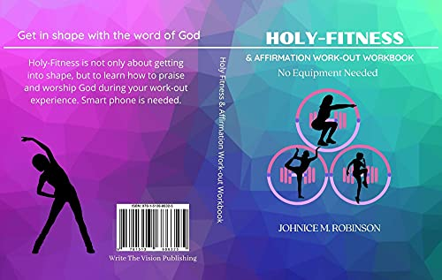 Holy-Fitness : Affirmation Work-out Workbook