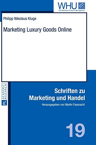 Marketing Luxury Goods Online: 19