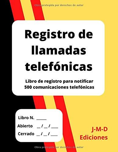 Registro de llamadas telefónicas: Libro de registro para notificar 500 comunicaciones telefónicas