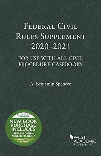 Compare Textbook Prices for Federal Civil Rules Supplement, 2020-2021, For Use with All Civil Procedure Casebooks Selected Statutes 2020 Edition ISBN 9781684679898 by Spencer, A. Benjamin