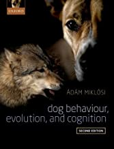 dog behavior evolution and cognition