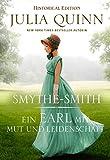 Ein Earl mit Mut und Leidenschaft: Smythe-Smith Bd. 2 (Historical Edition)