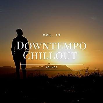 Downtempo Chillout Lounge, Vol.19