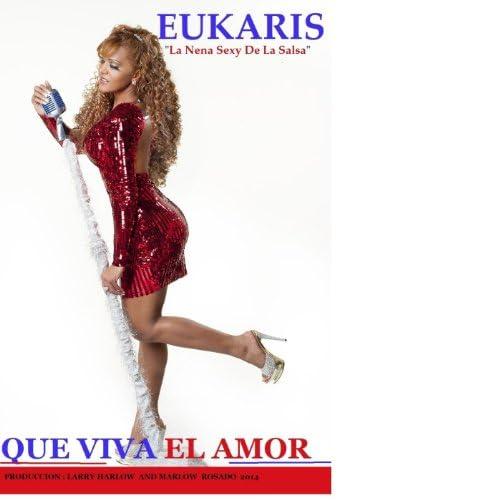 """Eukaris """"La Nena Sexy De La Salsa"""""""